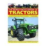 The World Encyclopedia of Tractors by John Carroll (2002-12-31)