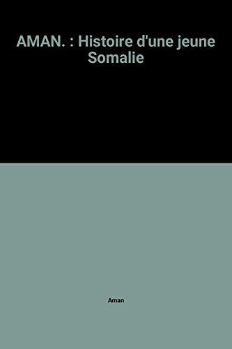 """<a href=""""/node/37623"""">AMAN HISTOIRE D'UNE JEUNE SOMALIE</a>"""