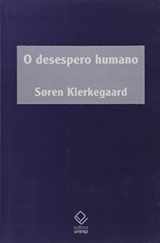 Desespero Humano, O (Em Portuguese do Brasil)
