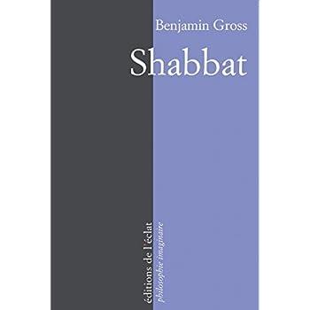 Shabbat : Un instant d'éternité