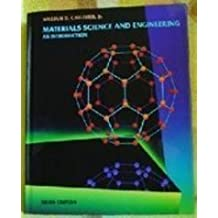 Materials Science and Engineering: An Introduction by Jr William D. Callister (1993-11-01)