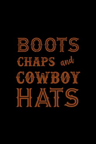 Boots Chaps And Cowboy Hats: Blank Lined Notebook ( Country ) Black Chap-boot