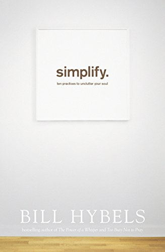 simplify-ten-practices-to-unclutter-your-soul-english-edition