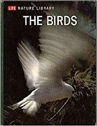 The birds, (Life nature library)