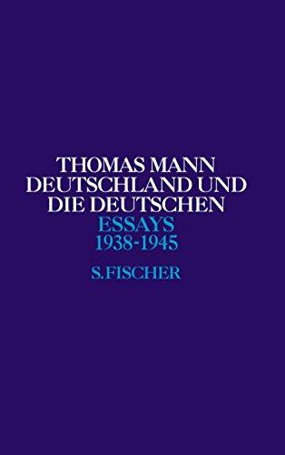 Free Deutschland Und Die Deutschen 1938 1945 Thomas Mann Essays Pdf Download Riverhenricus