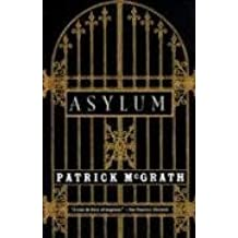 [Asylum] (By: Patrick McGrath) [published: March, 1998]