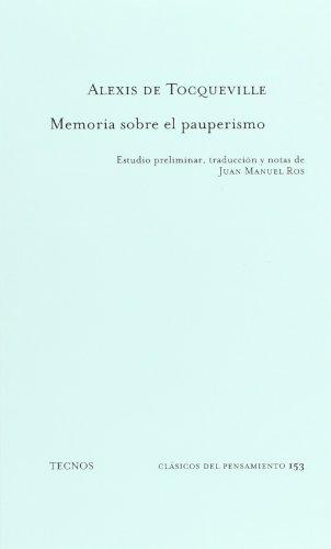 Memoria sobre el pauperismo (Clásicos - Clásicos Del Pensamiento) por Alexis de Tocqueville