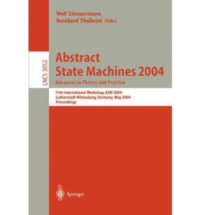 abstract-state-machines-2004-advances-in-theory-and-practice-2004-11th-international-workshop-asm-20