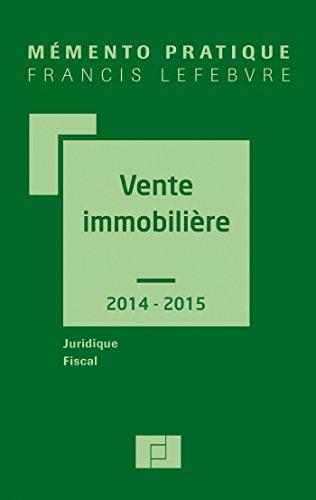 MEMENTO VENTE IMMMOBILIERE 2014/2015