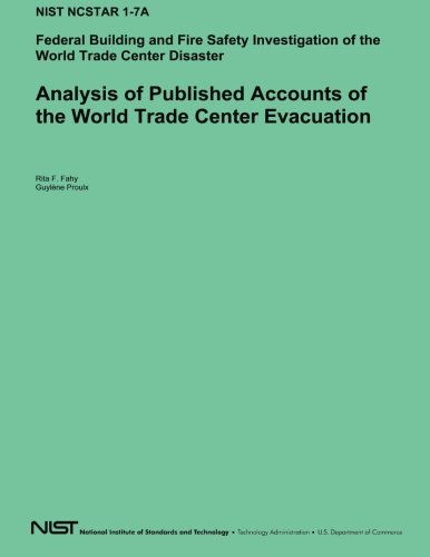 Analysis of Published Accounts of the World Trade Center Evacuation: Federal Building and Fire Safety Investigation of the World Trade Center Disaster por Rita F. Fahy