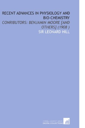 recent-advances-in-physiology-and-bio-chemistry-conributors-benjamin-moore-and-others-1908-