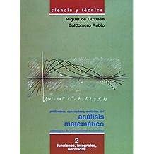Problemas, conceptos y métodos del análisis matemático 2: Funciones, integrales, derivadas (Ciencia Y Técnica)