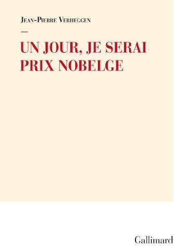 Un Jour Je Serai Prix Nobelge [Pdf/ePub] eBook