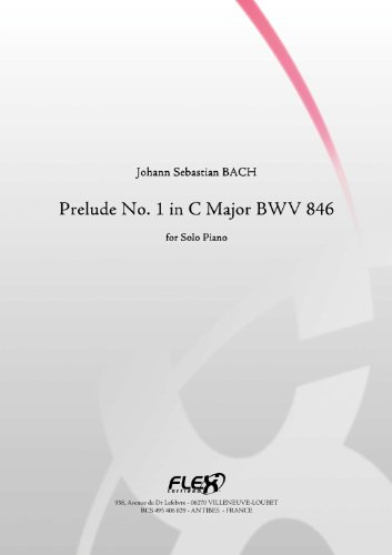 PARTITION CLASSIQUE - Prélude No.1 en Do Majeur BWV 846 - J.S. BACH - Piano Solo