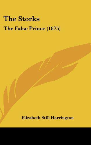 The Storks: The False Prince (1875)