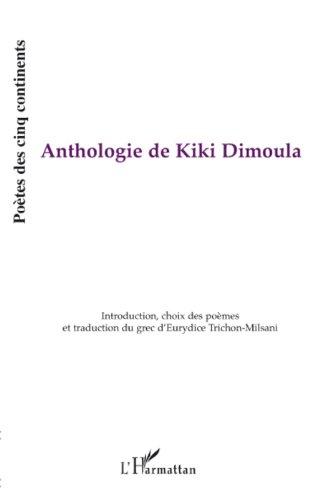 Anthologie de Kiki Dimoula (Poètes des cinq continents) Pdf - ePub - Audiolivre Telecharger
