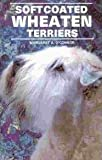 Soft-Coated Wheaten Terriers by Margaret A. O'Connor (1990-01-03)