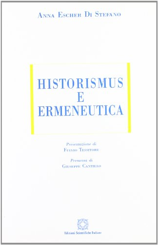 Historismus e ermeneutica (ESI-UNI)