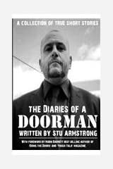 The Diaries of a Doorman: A Collection of True Short Stories Paperback
