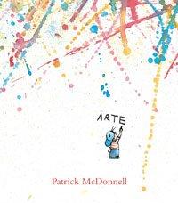 Arte (NO FICCION INFANTIL) por Patrick McDonnell