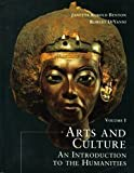 Arts and Culture: An Introduction to the Humanities by Janetta Rebold Benton (1998-06-01)