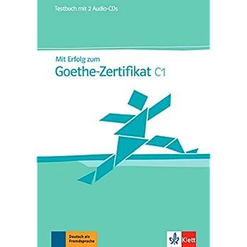 Mit Erfolg zum Goethe-Zertifikat C1 : Testbuch (2CD audio)