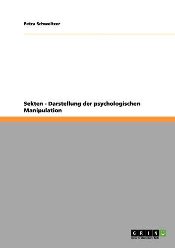 Sekten - Darstellung der psychologischen Manipulation