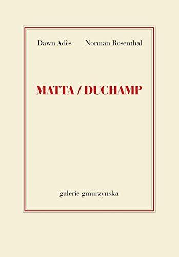Matta/Duchamp