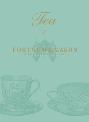 Tea at Fortnum & Mason (English Edition)