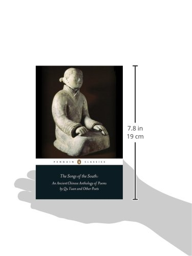 Songs of the South: An Anthology of Ancient Chinese Poems by Qu Yuan and Other Poets
