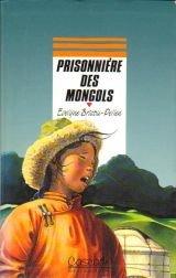 """Afficher """"Prisonnière des Mongols"""""""