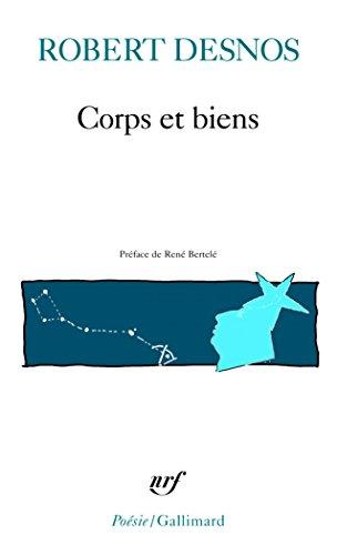Corps et biens par Robert Desnos