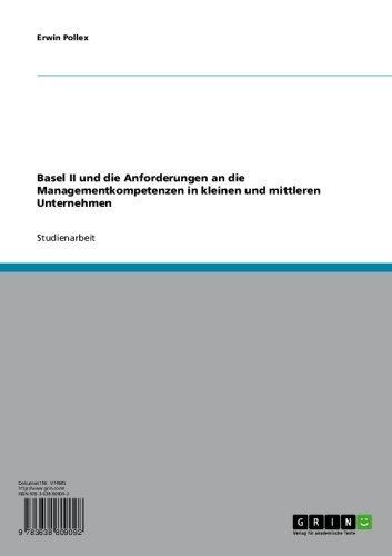 Basel II und die Anforderungen an die Managementkompetenzen in kleinen und mittleren Unternehmen