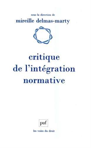 Critique de l'intgration normative : L'apport du droit compar  l'harmonisation des droits