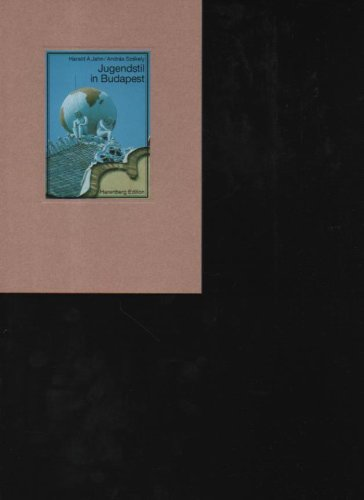 Jahn Jugendstil in Budapest, die Sezession in Ungarns Metropole um die Jahrhundertwende, die bibliophilen Taschenbücher, Harenberg, 176 Seiten, Bilder