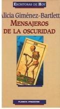 MENSAJEROS DE LA OSCURIDAD par Alicia Giménez Bartlett
