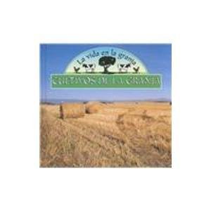 Descargar Libro Cultivos De LA Granja (La Vida En La Granja) de Lynn M. Stone