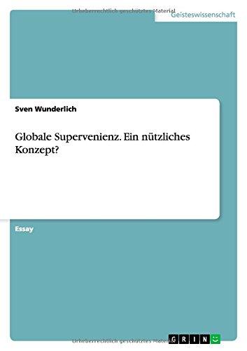 Globale Supervenienz. Ein nützliches Konzept?