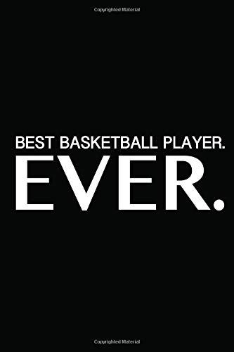 b48ea8a59f4 BEST Basketball Player Ever  Basketball Lovers Gift ~ A Perfect Gift For  the Basketball Player