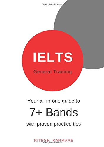 IELTS General Training: Your all-in-one guide to 7+ Bands (Ielts Band 7)