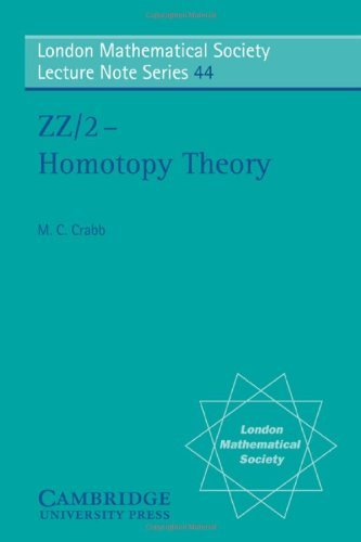 LMS: 44 Homotopy Theory (London Mathematical Society Lecture Note Series) by M. C. Crabb (2008-08-21)