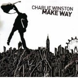 Songtexte von Charlie Winston - Make Way