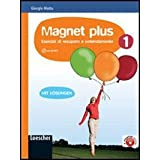 Magnet plus. Con soluzioni. Con CD Audio formato MP3. Per la Scuola media: 1