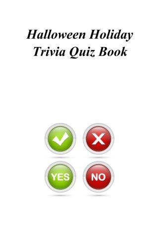 Halloween Holiday Trivia Quiz Book (Halloween-quiz Trivia Und)