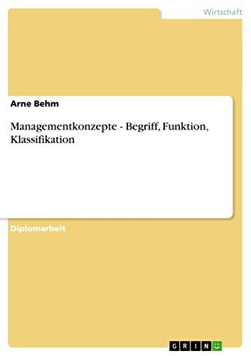 Managementkonzepte - Begriff, Funktion, Klassifikation