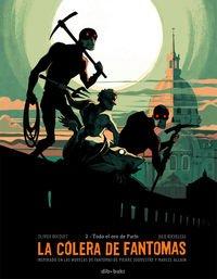 Descargar Libro Libro La Cólera De Fantomas 2. Todo El Oro De París (Aventúrate) de Olivier Bocquet