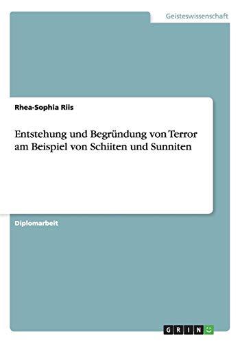 Entstehung und Begründung von Terror am Beispiel von Schiiten und Sunniten