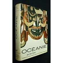 Océanie in-4, reliure éditeur toilée rouge avec jaquette illustrée 460pp, 438 illustrations carte dépliante en fin de volume collection univers des formes