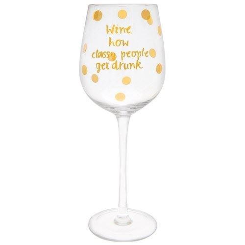 Pop N Fizz Weingläser klein Fun Phrase 'Wie Classy People Get Drunk' Gold Spots