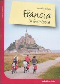 Francia in bicicletta (Prima di partire) por Rossella Daolio